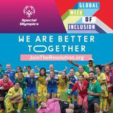 Special Olympics Global Week of Inclusion